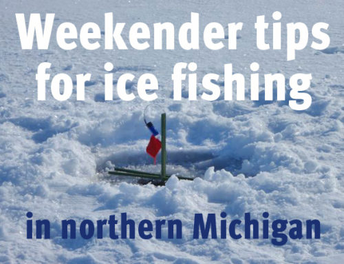 Weekender Tips for Ice Fishing in Northern Michigan