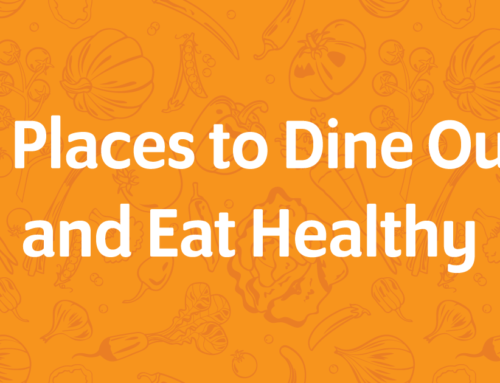 7 Places to Dine Out and Eat Healthy